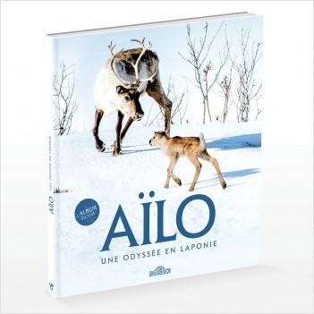 Aïlo - Une Odyssée en Laponie - L'album du film