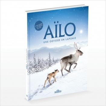 Aïlo - Une Odyssée en Laponie - Le bel album du film