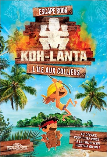 Koh-Lanta - Escape Book - L'île aux colliers - Livre-jeu avec énigmes - Dès 8 ans