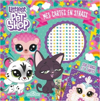 Littlest Pet Shop - Mes cartes en strass
