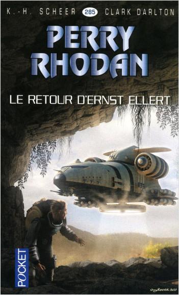 Perry Rhodan n°285 - Le retour d'Ernst Ellert
