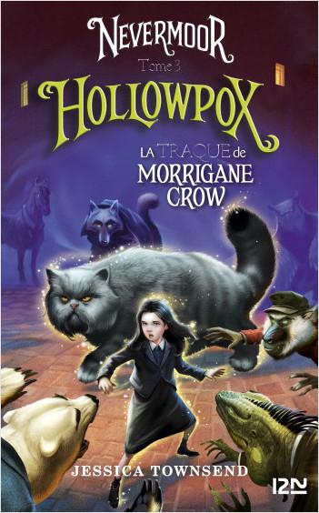 Nevermoor - tome 03 : Hollowpox