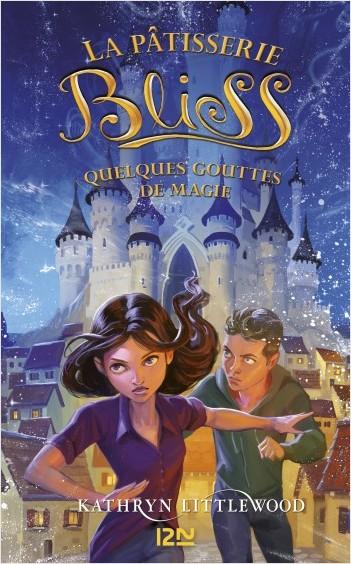 Bliss - tome 05 : Quelques gouttes de magie