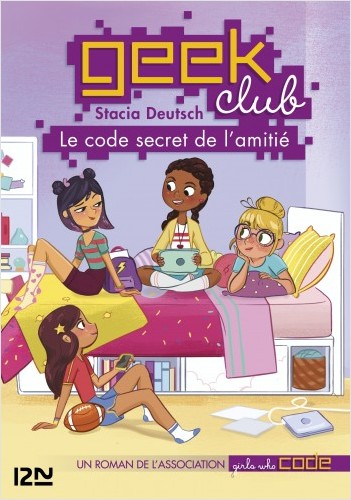 Geek club - tome 01 : Le code secret de l'amitié