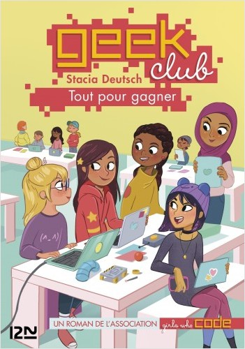 Geek club - tome 02 : Tout pour gagner