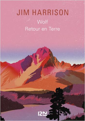 Recueil Wolf / Retour en terre