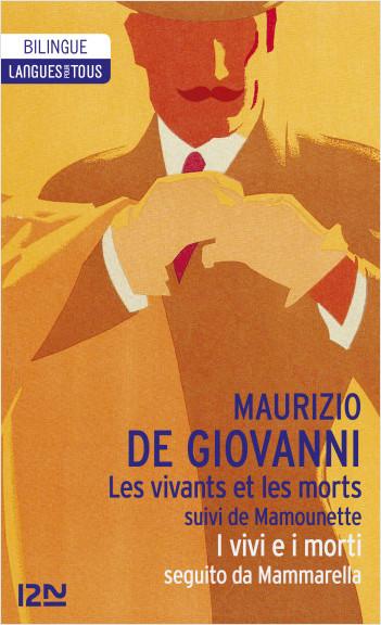 Bilingue français-italien : Les Vivants et les morts suivi de Mamounette - I vivi e i morti seguito da Mammarella
