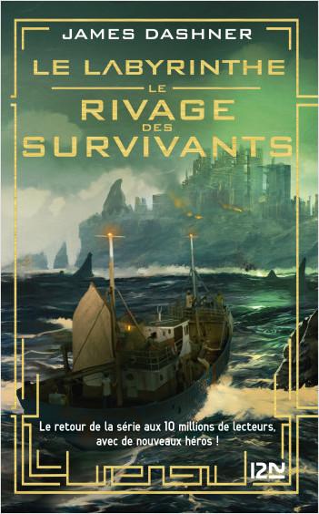 Le Labyrinthe : Le rivage des survivants - tome 01