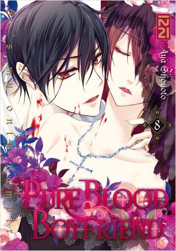 PureBlood Boyfriend - He's my only vampire - tome 08