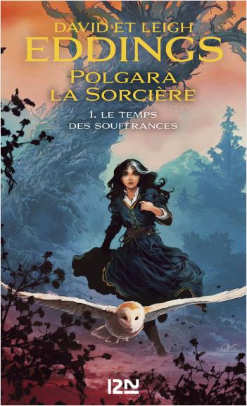 Polgara la sorcière - tome 1 : Le temps des souffrances