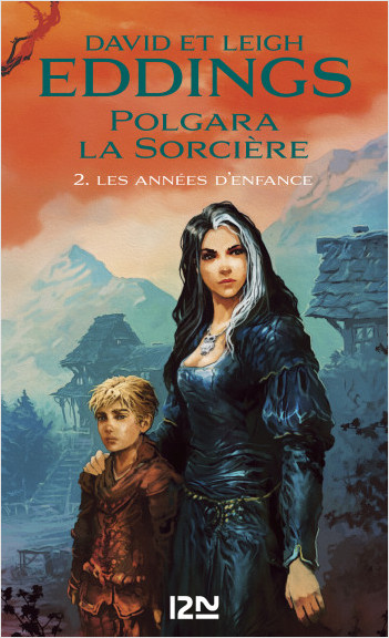 Polgara la sorcière - tome 2 : Les années d'enfance