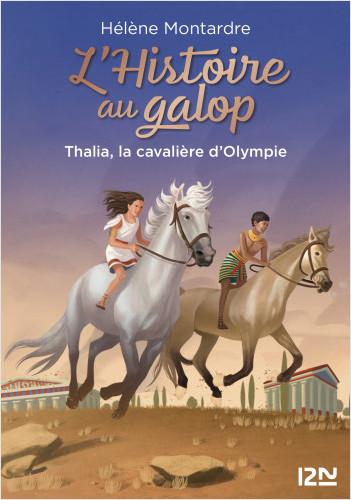L'histoire au galop - tome 01 : Thalia, la cavalière d'Olympie
