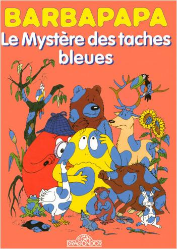 Barbapapa - Le Mystère des taches bleues