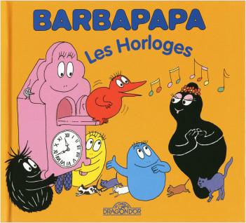Barbapapa - Les Horloges