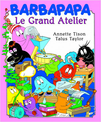 Barbapapa - Le Grand Atelier - Album grand format illustré - Dès 3 ans