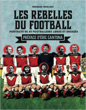 Les rebelles du football