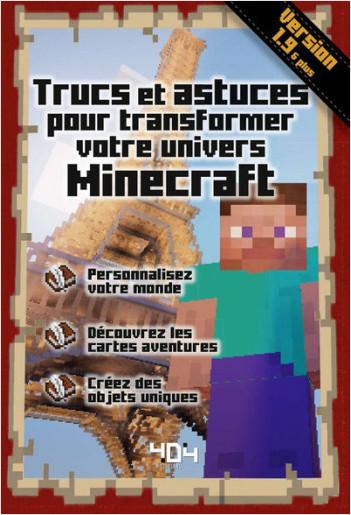 Trucs et astuces pour transformer votre univers Minecraft, Version 1.9