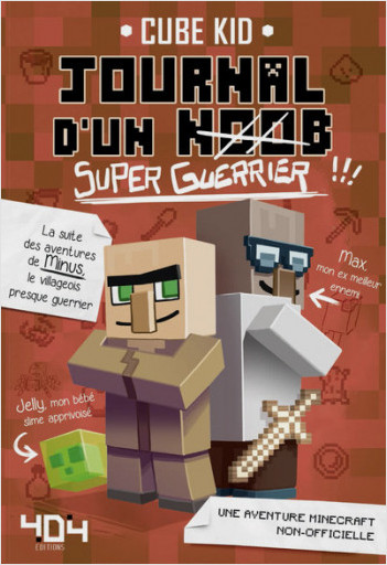 Journal d'un noob (super guerrier) tome 2 - Minecraft