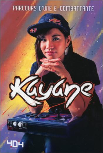 Kayane : parcours d'une e-combattante