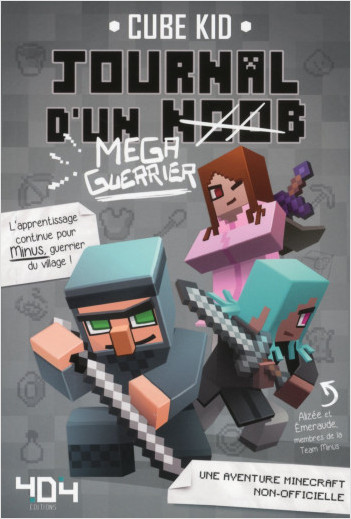 Journal d'un Noob (méga guerrier) Tome 3 Minecraft - Roman junior illustré - Dès 8 ans