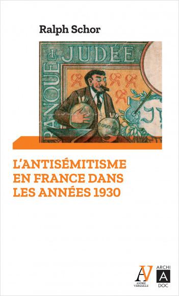 L'antisémitisme en France dans les années 1930