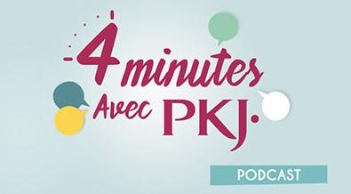 4 minutes avec PKJ
