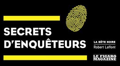 Secrets d'enquêteurs